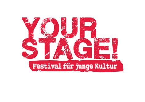 YOUR STAGE! Festival für junge Kultur
